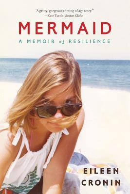 Mermaid: A Memoir of Resilience
