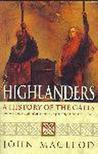 Highlanders: A History of the Gaels