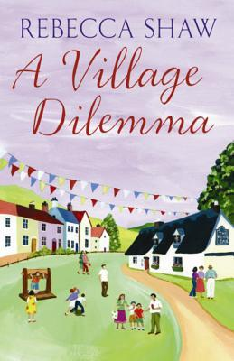 A Village Dilemma (Tales from Turnham Malpas #9)