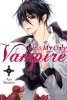 He's My Only Vampire, Vol. 1 by Aya Shouoto