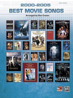 2000-2005 Best Movie Songs: Easy Piano