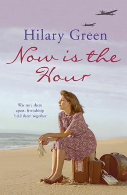 Now Is The Hour by Hilary Green