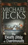 Death Ship of Dartmouth (Knights Templar, #21)
