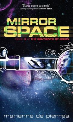 Mirror Space (Sentients of Orion, #3)