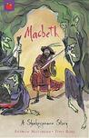 Macbeth: A Shakespeare Story