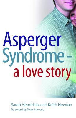 Asperger Syndrome - A Love Story