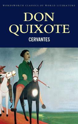 Don Quixote: History and Adventures