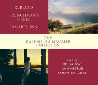 Daphne du Maurier Collection: Rebecca/Frenchman's Creek/Jamaica Inn