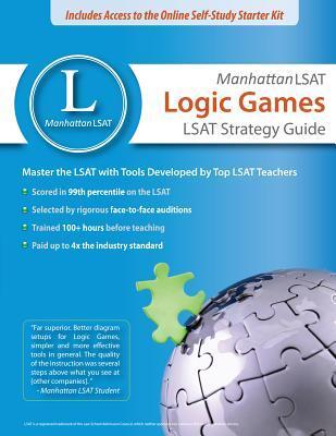 Manhattan LSAT Logic Games Strategy Guide