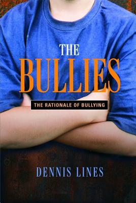 The Bullies by Dennis Lines
