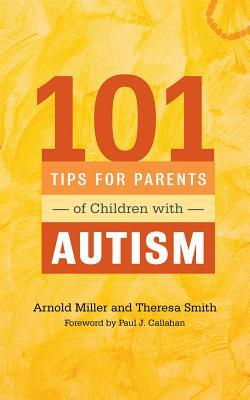 101 Tips for Parents of Children with Autism: Effective Solutions for Everyday Challenges por Theresa C.  Smith FB2 PDF