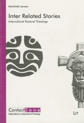 Inter Related Stories: Intercultural Pastoral Theology