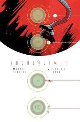 Roche Limit, Vol. 1: Anomalous (Roche Limit, #1)
