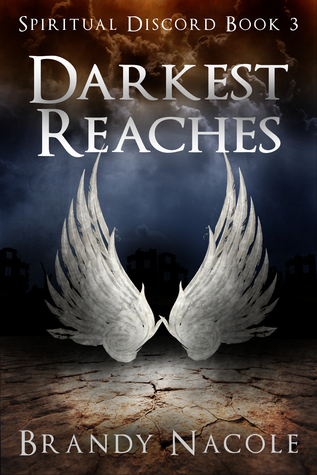 Darkest Reaches (Spiritual Discord, #3)
