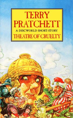 Theatre of Cruelty (Discworld #14.5; City Watch #1.5)