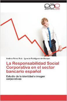 La Responsabilidad Social Corporativa en el sector bancario español