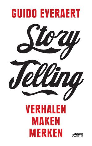 Storytelling: verhalen maken merken