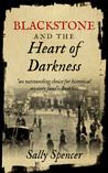Blackstone and the Heart of Darkness (Inspector Sam Blackstone #6)