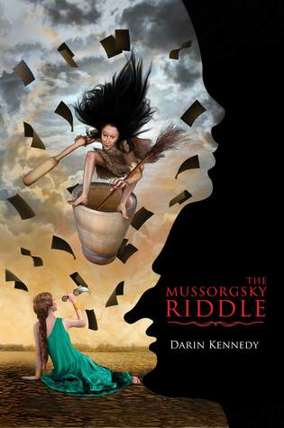 The Mussorgsky Riddle by Darin Kennedy
