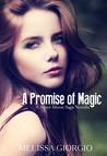 A Promise of Magic (Silver Moon Saga, #2.5)