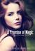 A Promise of Magic (Silver ...