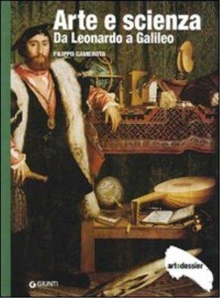 Arte e scienza: Da Leonardo a Galileo