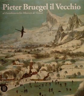 Pieter Bruegel il Vecchio al Kunsthistorisches Museum di Vienna