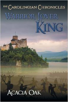 Warrior, Lover, King (The Carolingian Chronicles #1)