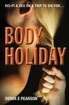 Body Holiday (Body Holiday, #1)