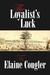 The Loyalist's Luck (The Loyalist Trilogy, #2)