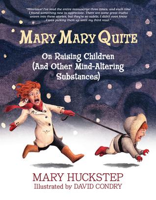 Mary Mary Quite: On Raising Children