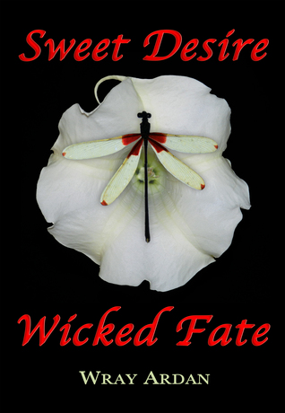 Sweet Desire, Wicked Fate (Book 1)