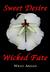 Sweet Desire, Wicked Fate (...