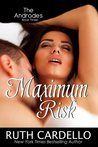 Maximum Risk (The Andrades, #3)