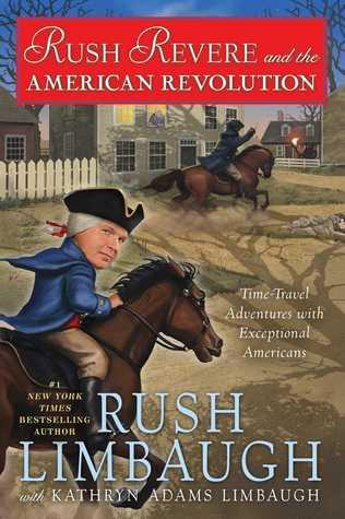 Rush Revere and the American Revolution (Adventures of Rush Revere, #3)