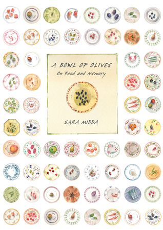 A Bowl of Olives: On Food and Memory