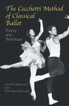 The Cecchetti Method of Classical Ballet by Cyril W. Beaumont