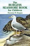 The Burgess Seashore Book for Children