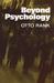 Beyond Psychology by Otto Rank