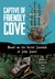 The Captive of Friendly Cove by Rebecca Goldfield