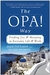 The OPA! Way: Finding Joy & Meaning in Everyday Life & Work