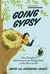 Going Gypsy: One Couple's A...