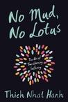 No Mud, No Lotus:...