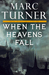 When the Heavens Fall (The Chronicle of the Exile, #1)