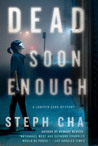 Dead Soon Enough (Juniper Song, #3)