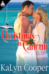 Christmas in Cancun (Cancun, #1)