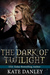 The Dark of Twilight (Twilight Shifters, #1)