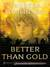 Better Than Gold by Theresa Tomlinson