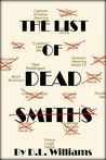 The List of Dead Smiths by D.L.  Williams