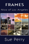 Nica of Los Angeles (Frames #1)